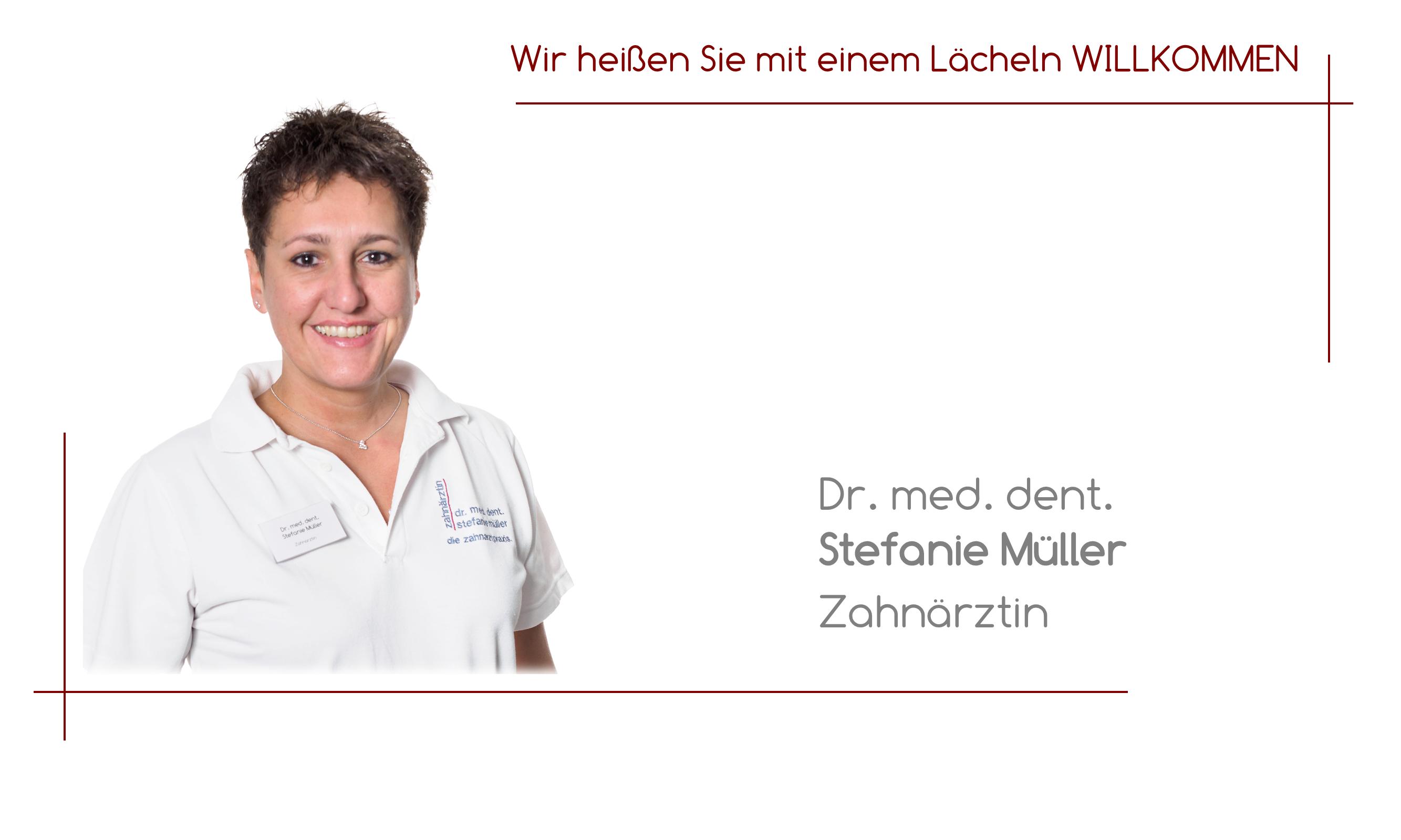 Dr. med. dent. Stefanie Müller - Zahnärztin