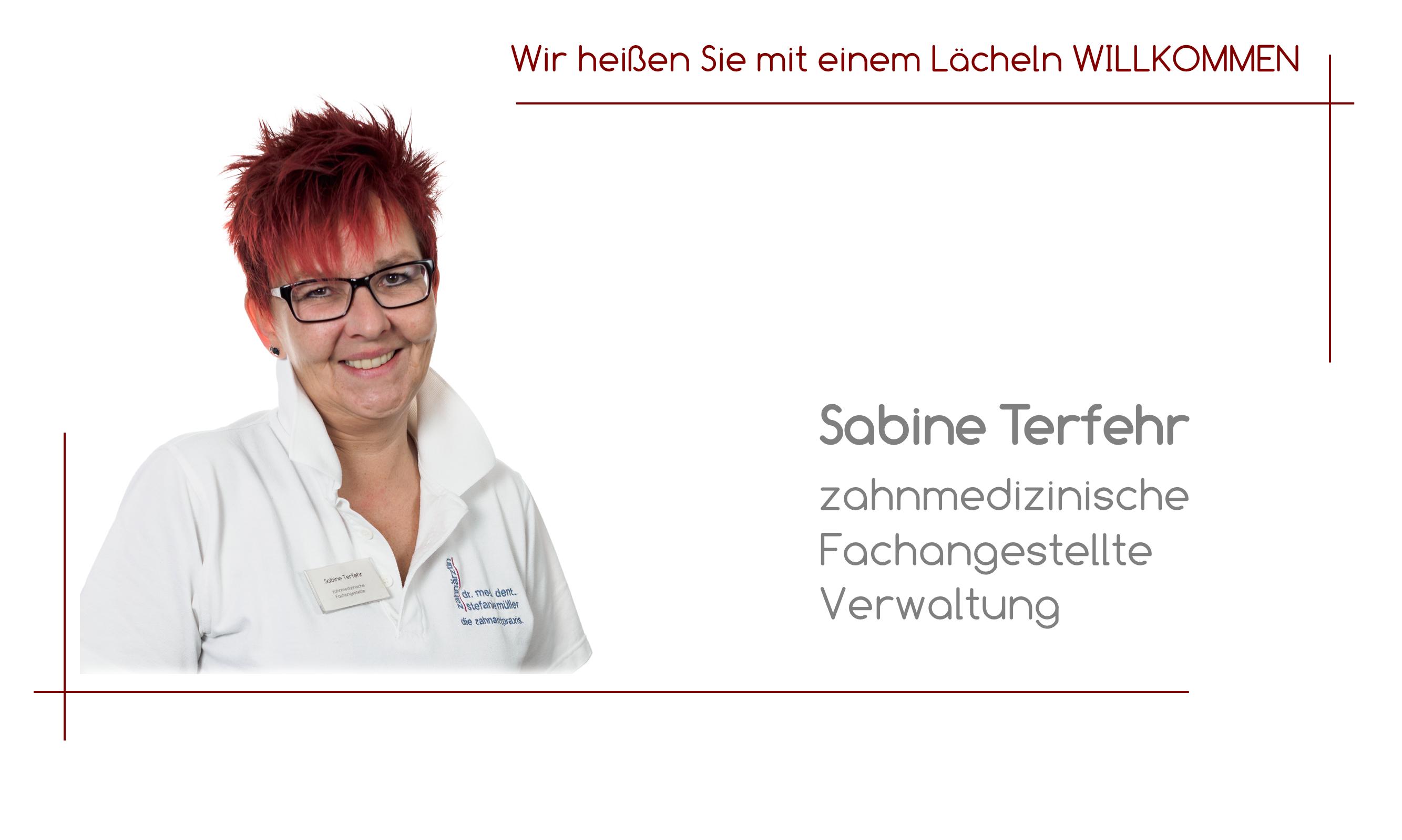 Sabine Terfehr - zahnmedizinische Fachangestellte / Verwaltung
