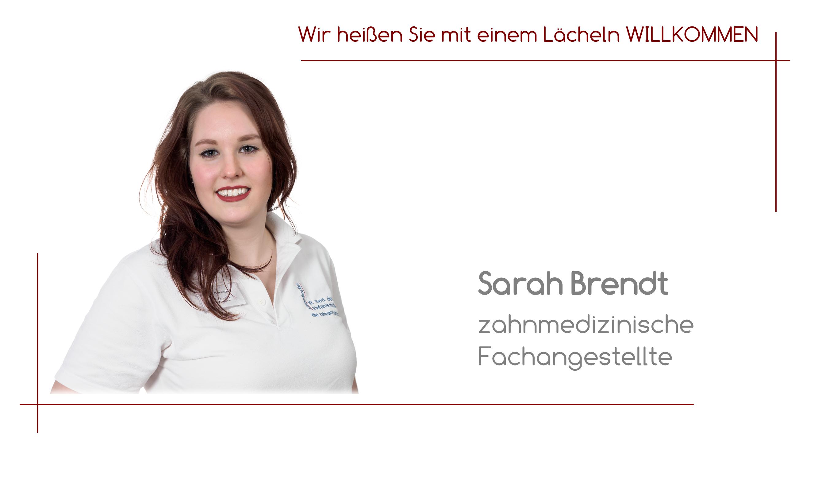 Sarah Brendt - zahnmedizinische Fachangestellte