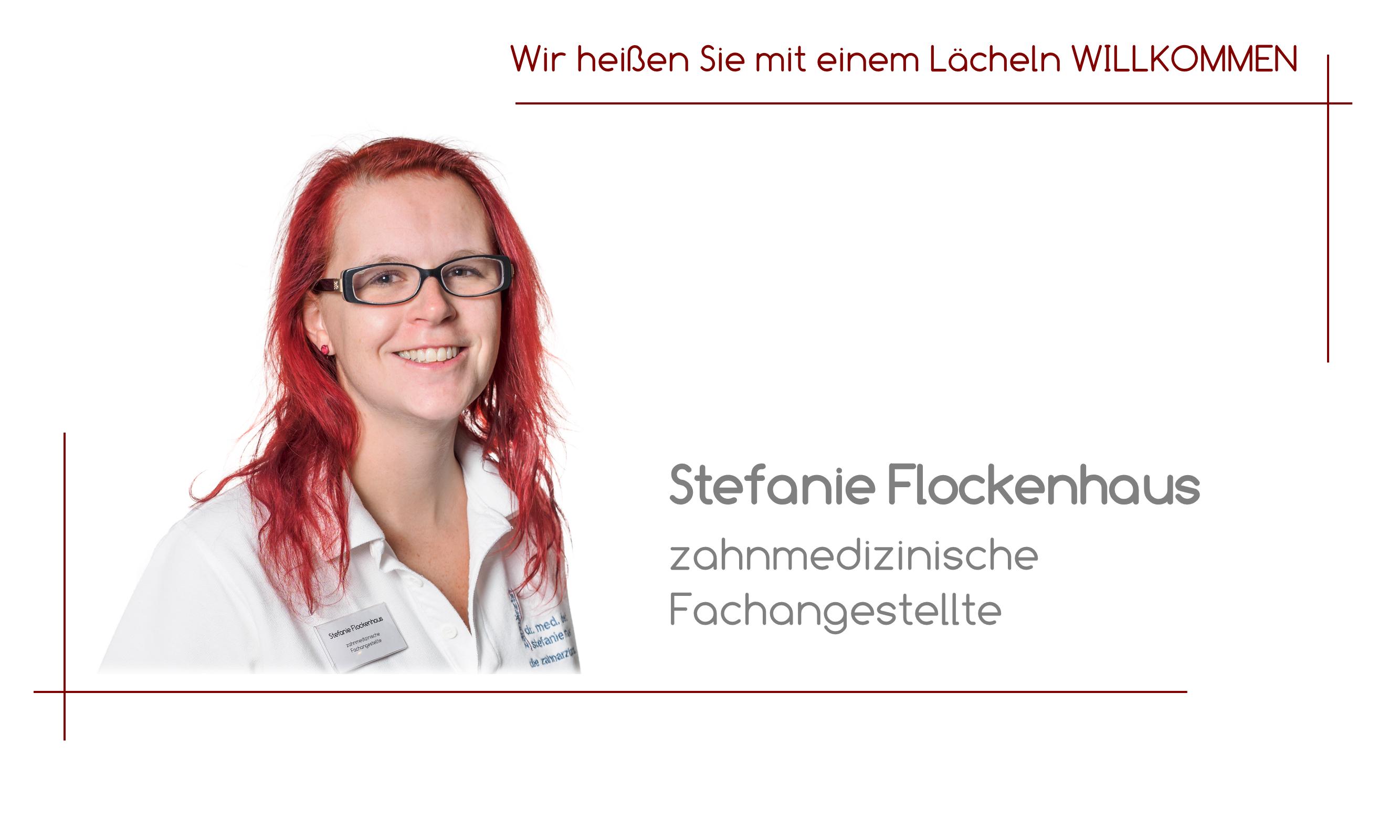 Stefanie Flockenhaus - zahnmedizinische Fachangestellte